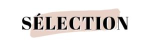 selection blog mode tendances